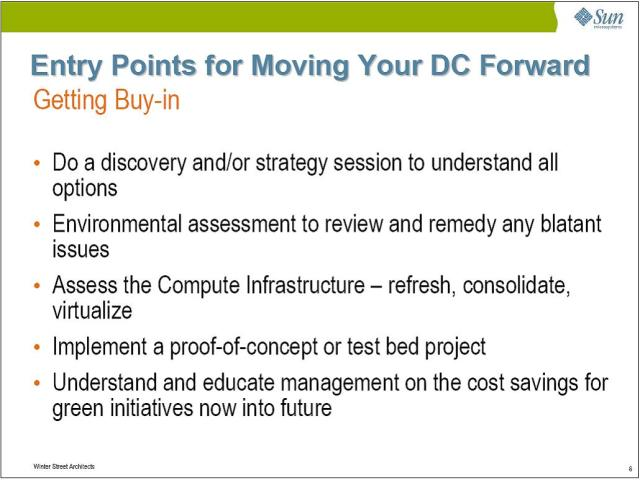 Once you have established your plan, consider these entries points for moving your datacenter design project forward and getting company or CXO buy-in